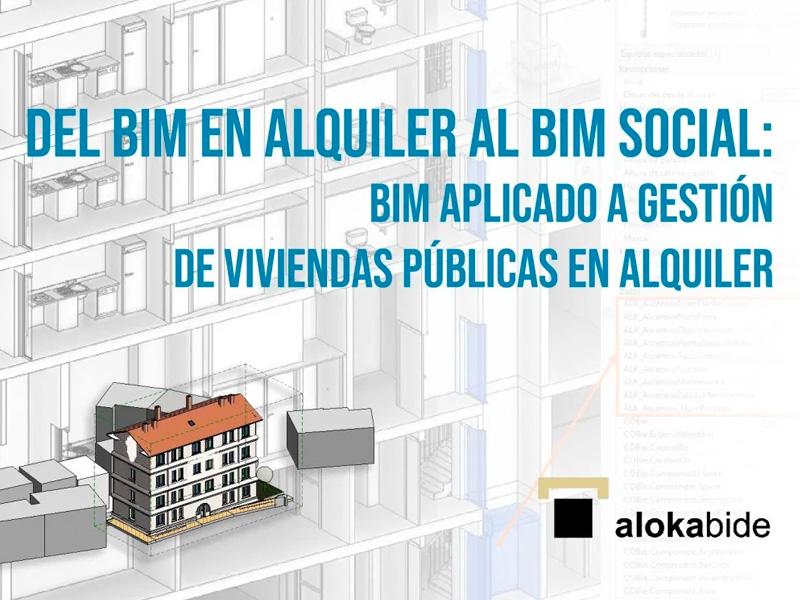 Del BIM en alquiler al BIM social: BIM aplicado a gestión de viviendas públicas en alquiler