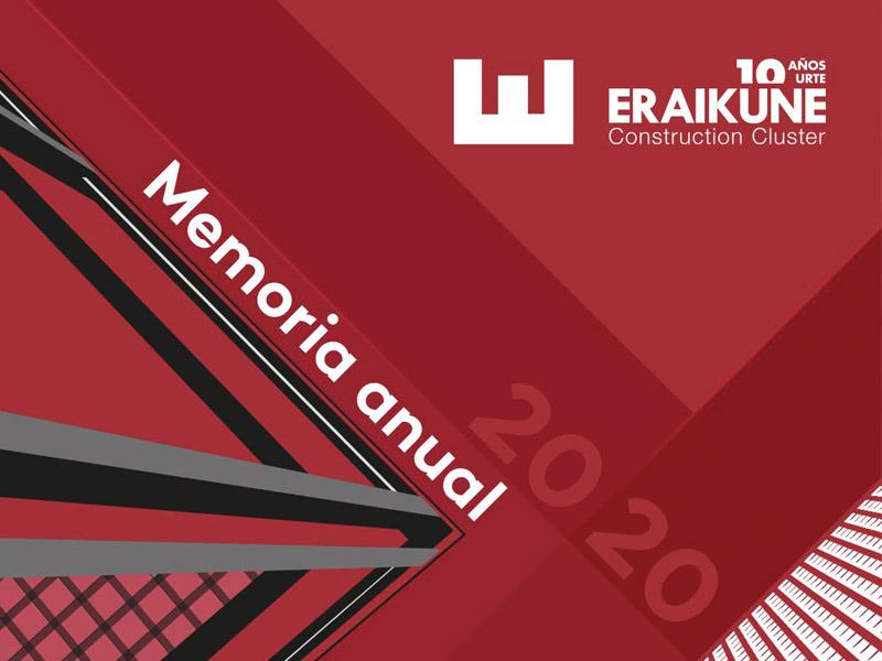 Memoria Anual 2020 del clúster Eraikune