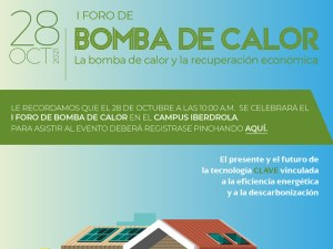 I Foro de Bomba de Calor. La bomba de calor y la recuperación económica @ Campus de Iberdrola