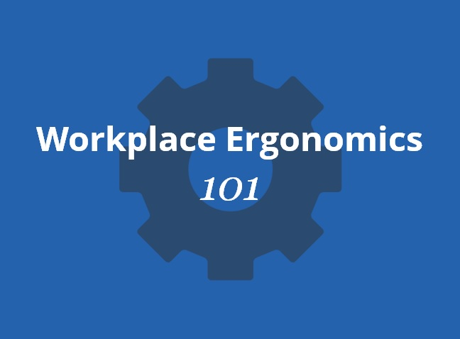 workplace-ergonomics-101