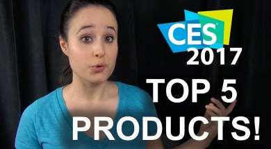 Top 5 Tech! (CES 2017 Wrap-up)
