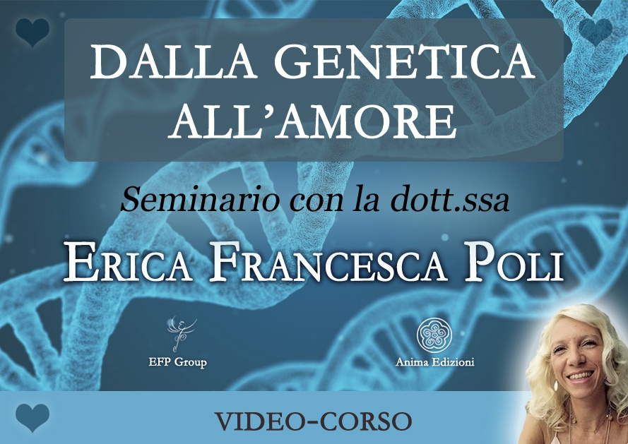 Video-corso: Dalla genetica all'amore