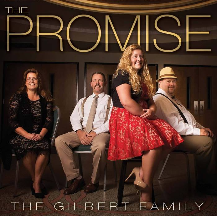 The Promise by The Gilbert Family
