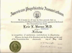 Eric Berne Diploma of Fellow in American Psychiatric Assoication May 1949