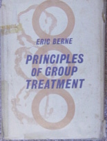 Eric Berne Principles of Group Treatment