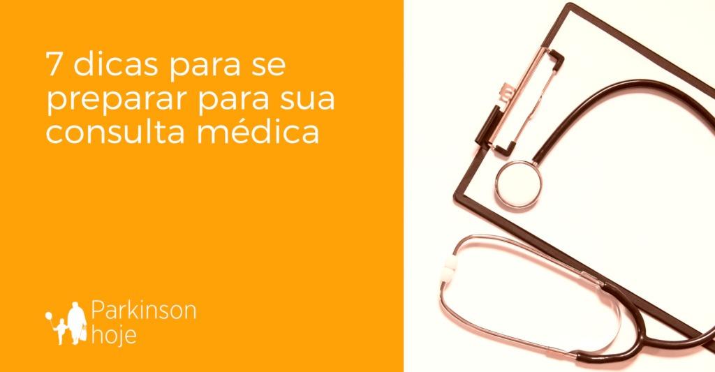 dicas de como se preparar para a consulta médica