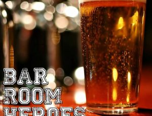 Bar Room Heroes Podcast