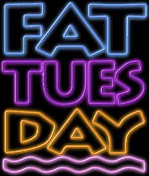 Fat Tuesday is February 9th.