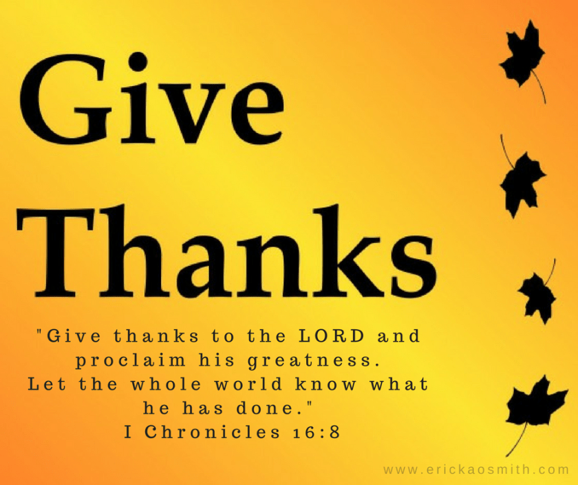 give-thanks-to-the-lord-and-proclaim-his-greatness-let-the-whole-world-know-what-he-has-done-i-chronicles-16-8