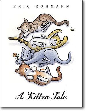 A Kitten Tale by Eric Rohmann