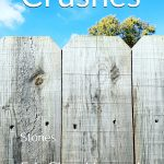 Crushes, A Fiction Collection, Available In Paperback and Amazon Kindle
