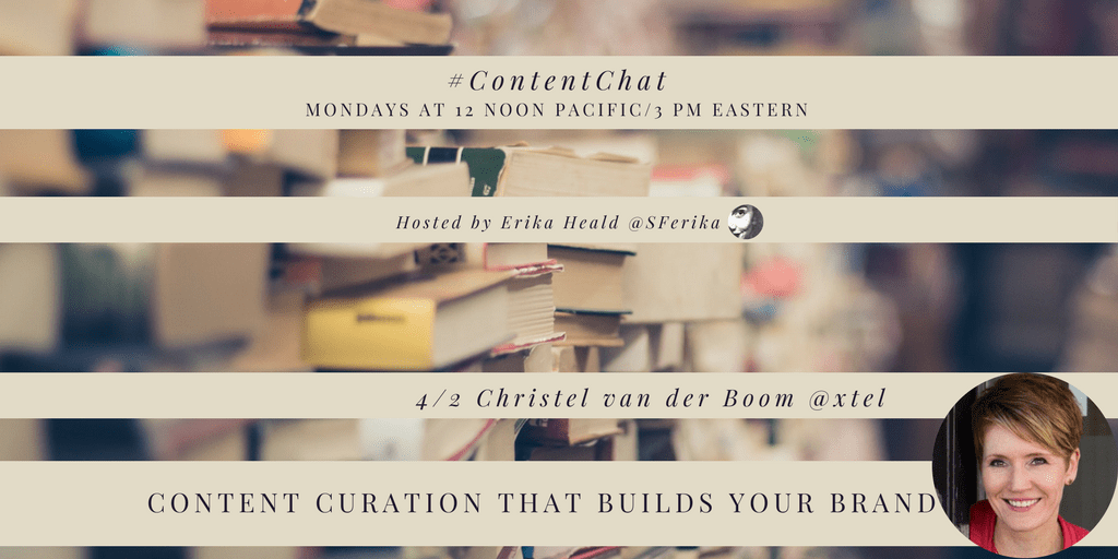 April 2, 2018 Content Chat Recap: Content Curation That Builds Your Brand