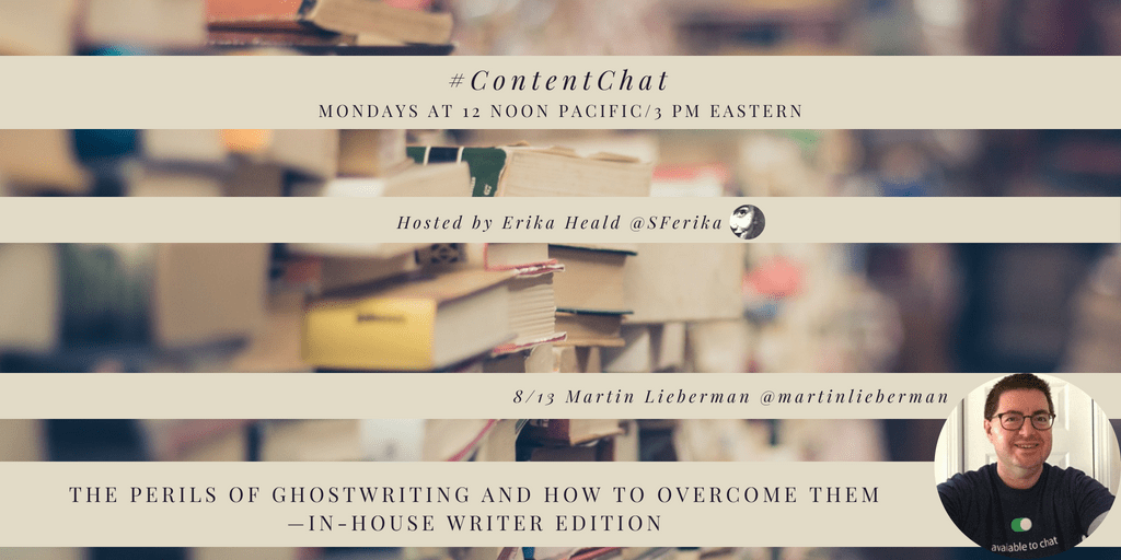 #ContentChat The Perils of Ghostwriting and How to Overcome Them—In-house Edition
