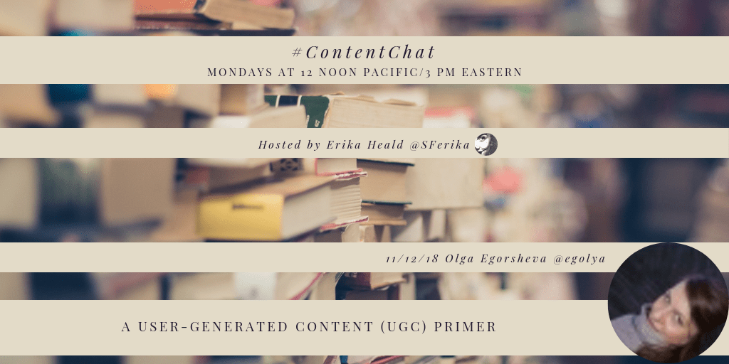 #ContentChat User-generated Content (UGC) Primer