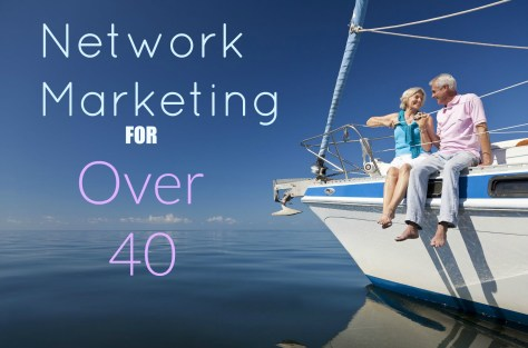 Network Marketing for Over 40: Updated for 2017