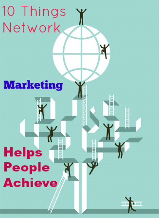 tips for network marketing, network marketing success, wealth ideas for MLM, MLM tips, network marketing helping people