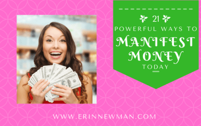 21 Powerful Ways to Manifest Money Today