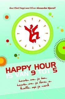 Happy Hour is van 9 tot 5