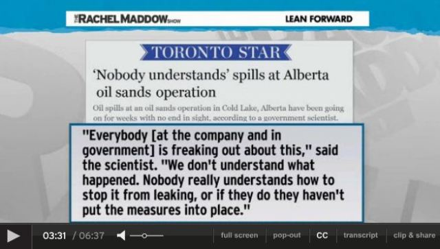 2013 07 24 Rachel Maddow on Primose bitumen blowout in Canada snap 4