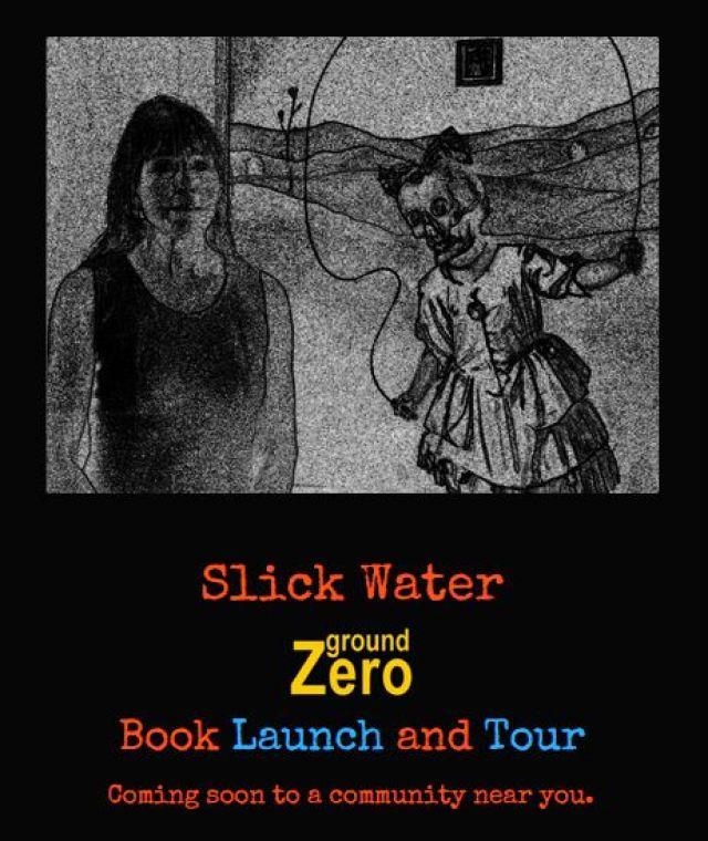 2015 09 03 Slick Water by Andrew Nikiforuk, Ground Zero Book Launch and Tour