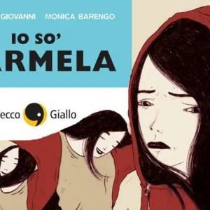Io so Carmela! di Monica Barengo e Alessia Di Giovanni, per non dimenticare