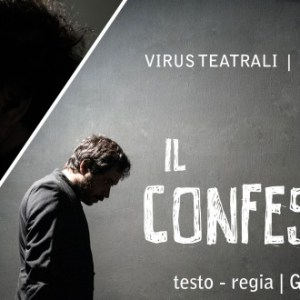Theatre de Poche, Il Confessore: la parola nel silenzio