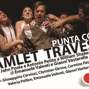 Hamlet Travestie - Teatro Nuovo di Napoli
