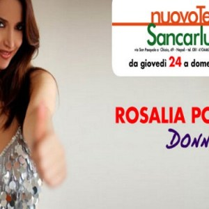 Donne : Rosalia Porcaro al Sancarluccio