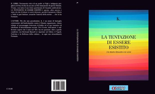 """""""La tentazione di essere esistito"""", il diario filosofico in versi di K."""