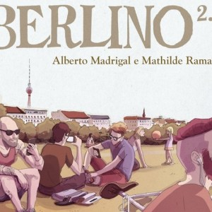 Berlino 2.0 di Alberto Madrigal