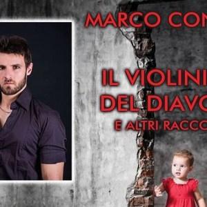 Marco Conti con Il violinista del diavolo e altri racconti, un libro di Marco Conti