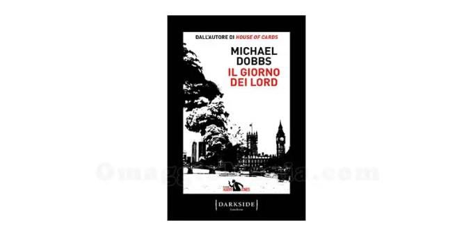 Il giorno dei Lord di Michael Dobbs