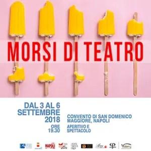 Morsi di Teatro al Chiostro di S. Domenico Maggiore