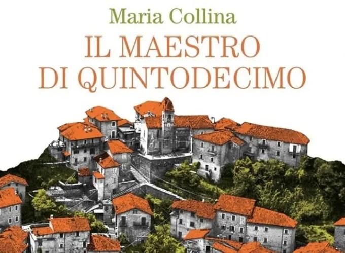 Il maestro di Quintodecimo, Maria Collina (Recensione)