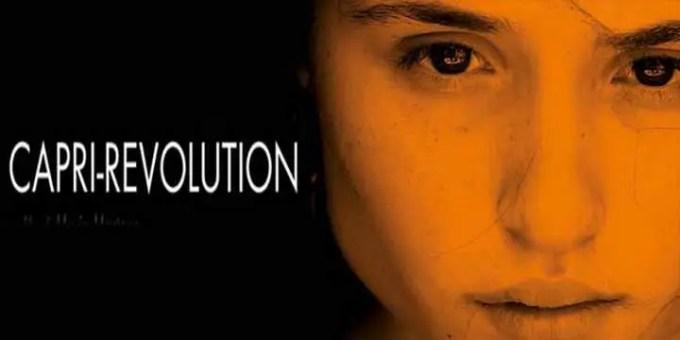 Capri-Revolution, la ricerca della libertà attraverso la ribellione