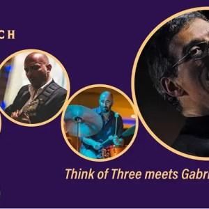 Apogeo Records presenta Think Of Three meets Gabriele Mirabassi