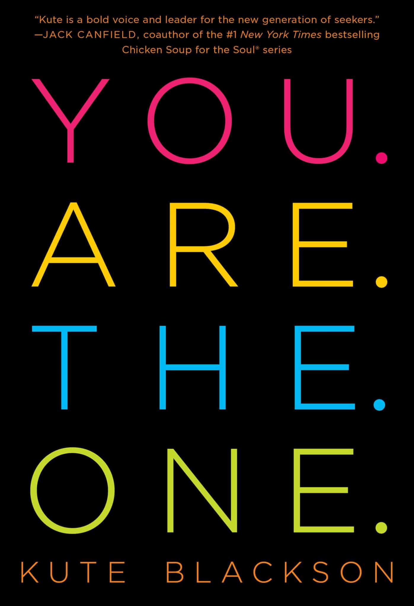 Book Review You Are The One By Kute Blackson
