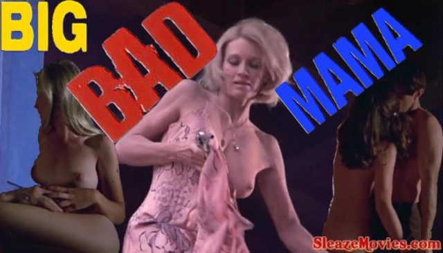 Big Bad Mama (1974) watch uncut