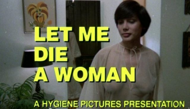 Let Me Die a Woman (1977) watch online documentary