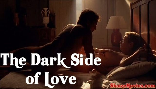 The Dark Side of Love (1984) watch incest movie
