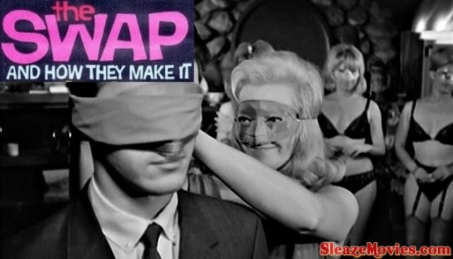 The Swap and How They Make It (1966) watch online