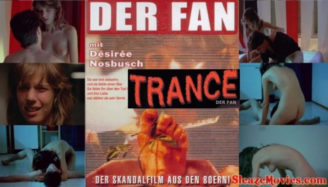Trance aka Der Fan (1982) watch online