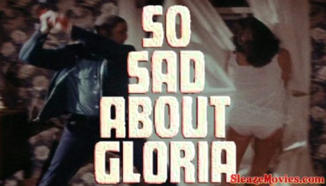 So Sad About Gloria (1975) watch online