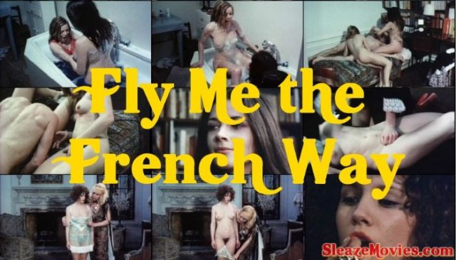 Fly Me the French Way (1974) UNCUT watch online