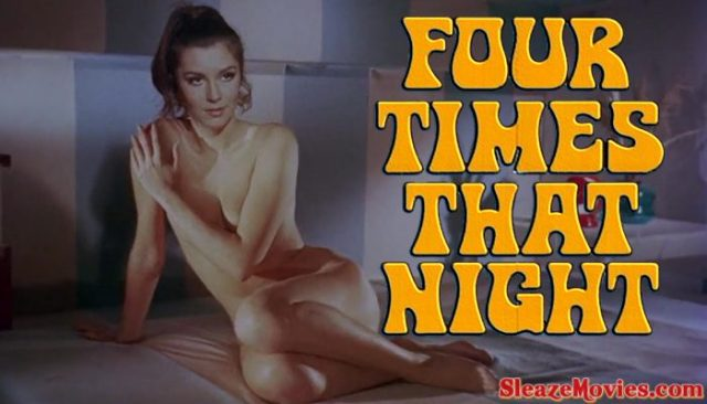 Four Times that Night (1972) watch online