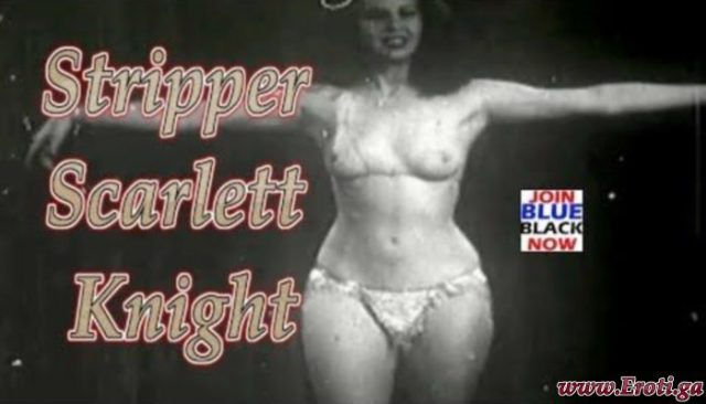 Stripper Scarlett Knight (1940s)