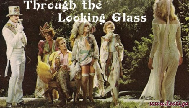 Through the Looking Glass (1976) UNCUT explicit version
