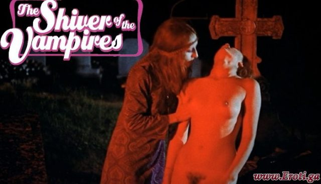 The Shiver of the Vampires (1971) watch uncut