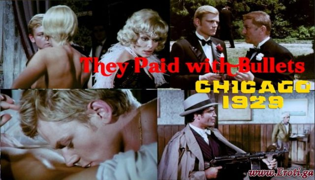 They Paid with Bullets Chicago 1929 (1969) watch uncut