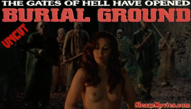 Burial Ground : The Nights of Terror (1981) watch uncut